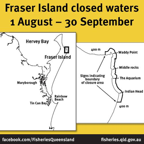 Fraser Island Closed Waters 1st August 30 September